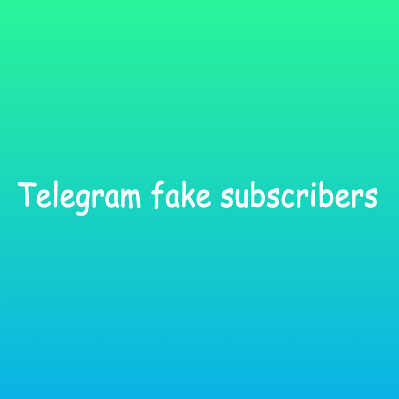 Buy telegram fake subscribers (Group and channel)